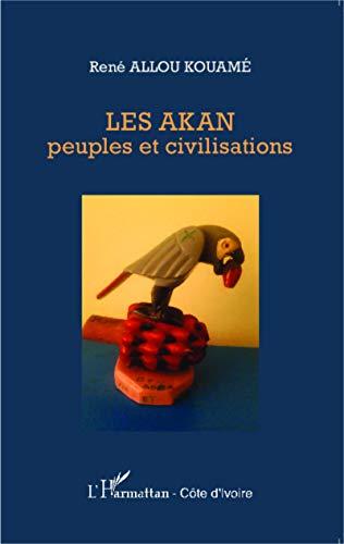 9782343049878: Les Akan peuples et civilisations