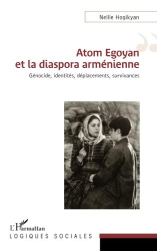 9782343051130: Atom Egoyan et la diaspora arménienne