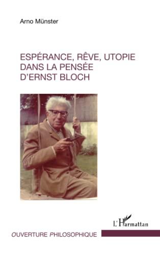 9782343051734: Espérance, rêve, utopie dans la pensée d'Ernst Bloch