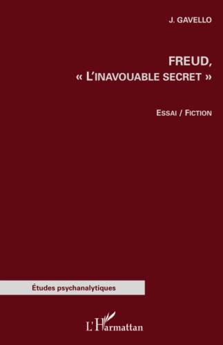 9782343051901: Freud,: L'inavouable secret