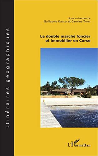 9782343053141: Le double marché foncier et immobilier en Corse