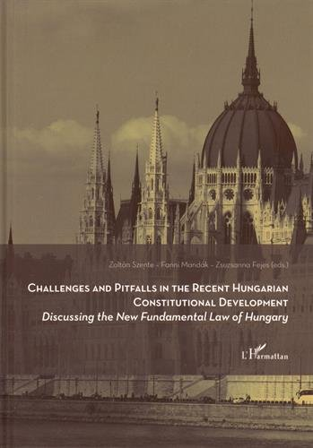 9782343055305: Challenges and pitfalls in the recent hungarian constitutional development