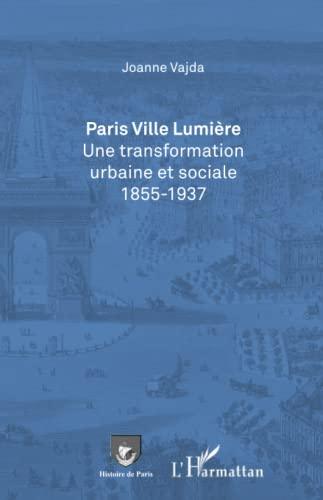 9782343055633: Paris Ville Lumière