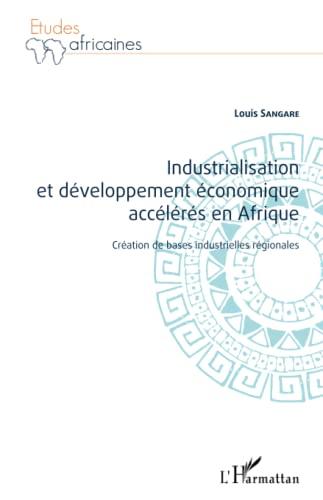9782343055848: Industrialisation et développement économique accélérés en Afrique