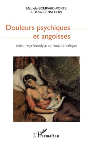 9782343056272: Douleurs psychiques et angoisses