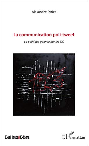 9782343056708: Communication poli-tweet