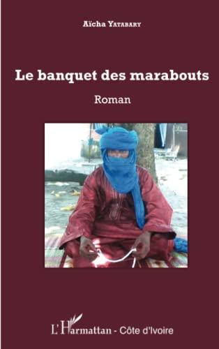 9782343057798: Le banquet des marabouts: Roman (French Edition)