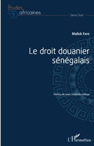 9782343057880: Le droit douanier sénégalais