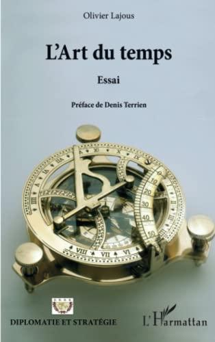 9782343058092: L'art du temps: Essai (French Edition)