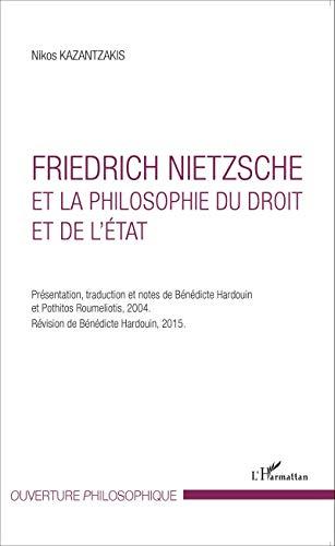 9782343058290: Friedrich Nietzsche et la philosophie du droit et de l'État (French Edition)