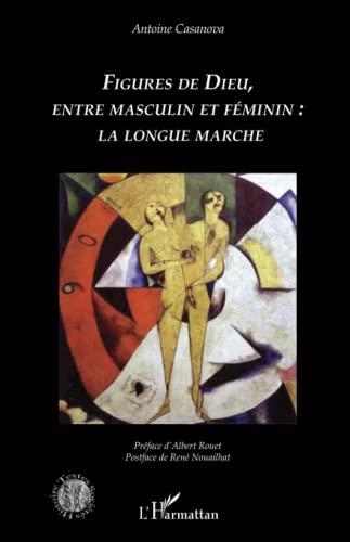 9782343058764: Figures de Dieu, entre masculin et féminin : la longue marche