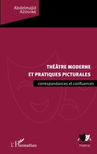 9782343059112: Théâtre moderne et pratiques picturales