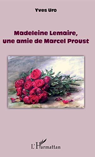 9782343059891: Madeleine Lemaire, une amie de Marcel Proust