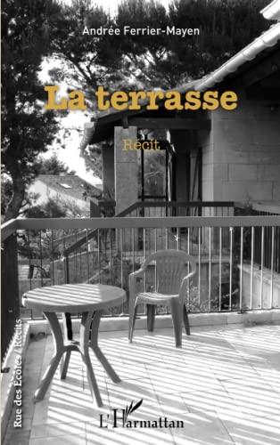 9782343059952: La terrasse Récit (French Edition)