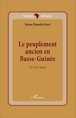 9782343060873: Le peuplement ancien en Basse-Guinée