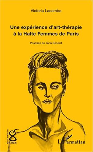 Une expérience d'art-thérapie à la Halte Femmes de Paris: Victoria ...
