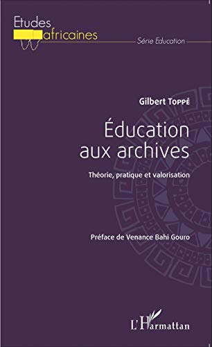 9782343060941: �ducation aux archives