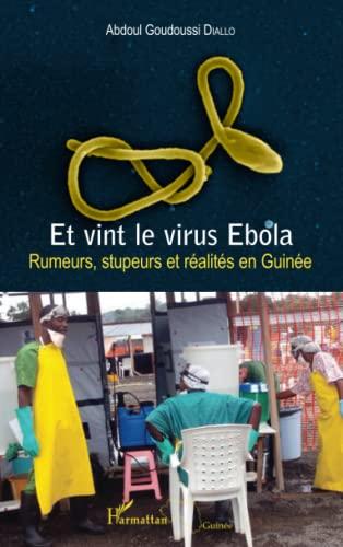 9782343061009: Et vint le virus Ebola