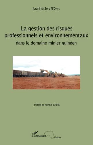9782343061016: La gestion des risques professionnels et environnementaux