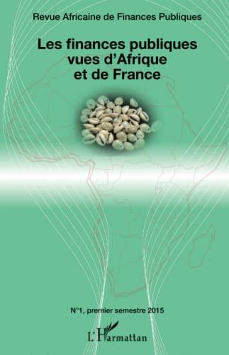 9782343061603: Les finances publiques vues d'Afrique et de France (French Edition)
