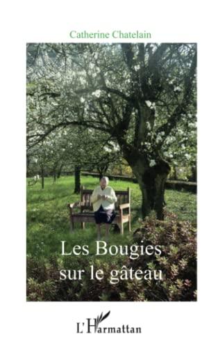 9782343062099: Les Bougies sur le gâteau