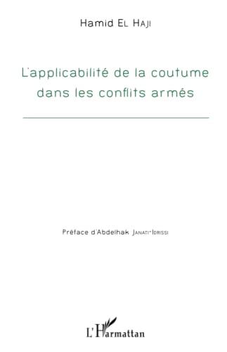 9782343065977: Applicabilité de la coutume dans les conflits armés