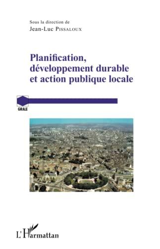 9782343066424: Planification, développement durable et action publique locale (French Edition)