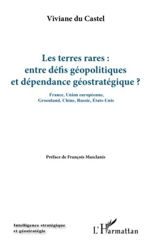 9782343066431: Les terres rares : entre défis géopolitiques et dépendance géostratégique