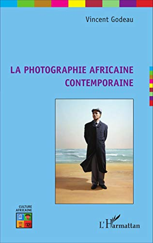 9782343067537: La photographie africaine contemporaine (French Edition)
