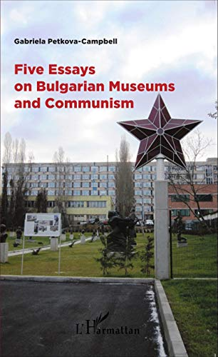 9782343067858: Five Essays on Bulgarian Museums and Communism