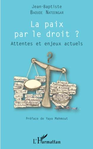 9782343068220: La paix par le droit?