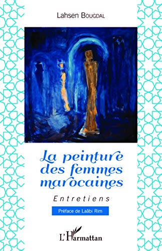 9782343068398: La peinture des femmes marocaines