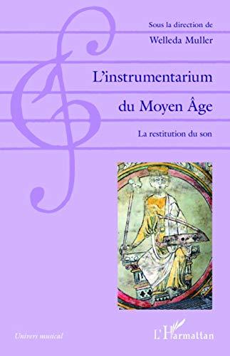 9782343068954: L'instrumentarium du Moyen Âge (Univers musical) (French Edition)