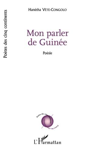 9782343069531: Mon parler de Guinée