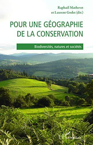 9782343069722: Pour une géographie de la conservation