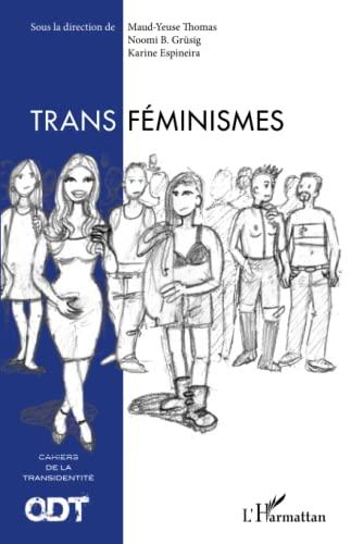 9782343070148: Transféminismes: Cahiers de la transidentité N° 5 (French Edition)