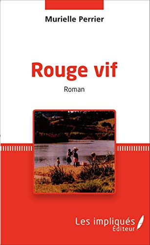 9782343070773: Rouge vif: roman (French Edition)