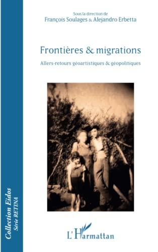 9782343071718: Frontières et migrations