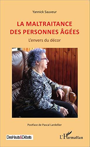 9782343072838: La maltraitance des personnes âgées