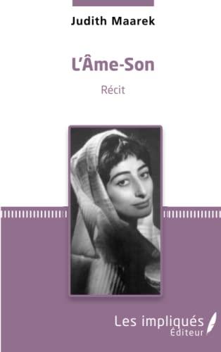 9782343073637: L'Âme-son: Récit (French Edition)