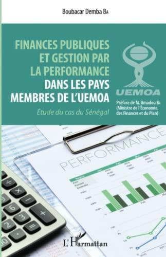 9782343074450: Finances publiques et gestion par la perfomance dans les pays membres de l'UEMOA