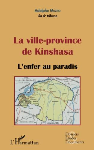 La ville-province de Kinshasa: MUZITO ADOLPHE
