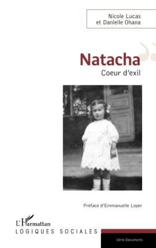 Natacha: Coeur d'exil (Logiques sociales): Lucas, Nicole