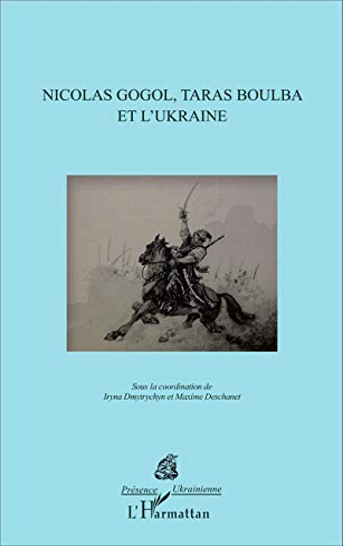 9782343080963: Nicolas Gogol, Taras Boulba et l'Ukraine (French Edition)