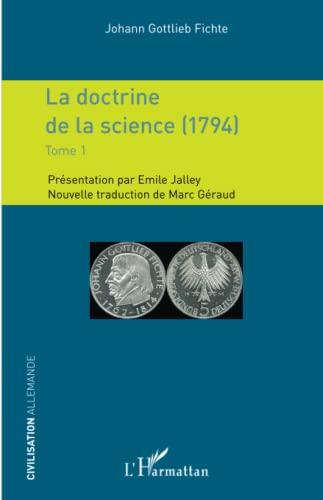 9782343081281: La doctrine de la science (1794): Tome 1 (French Edition)