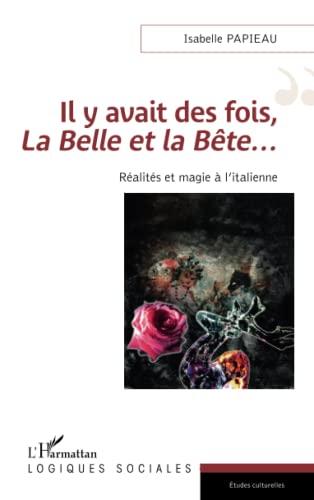 Il y avait des fois la Belle: Isabelle Papieau