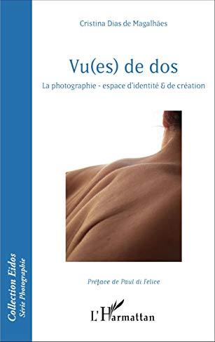 9782343091082: Vu(es) de dos: La photographie - espace d'identité & de création (French Edition)