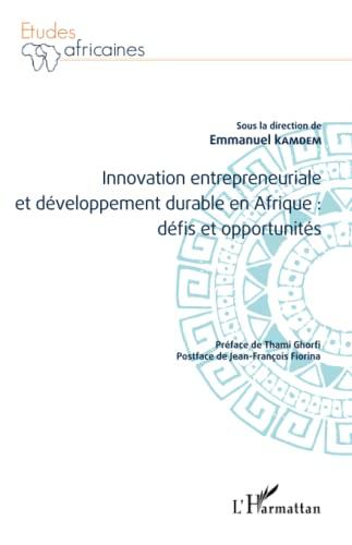 9782343098029: Innovation entrepreneuriale et développement durable en Afrique : défis et opportunités (French Edition)