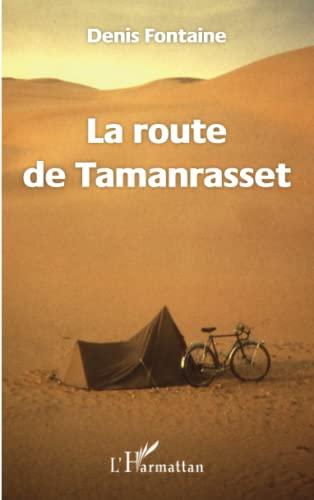 9782343104379: La route de Tamanrasset