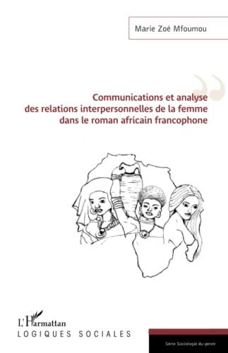 Communications et analyse des relations interpersonnelles de: Mfoumou, Marie Zoé